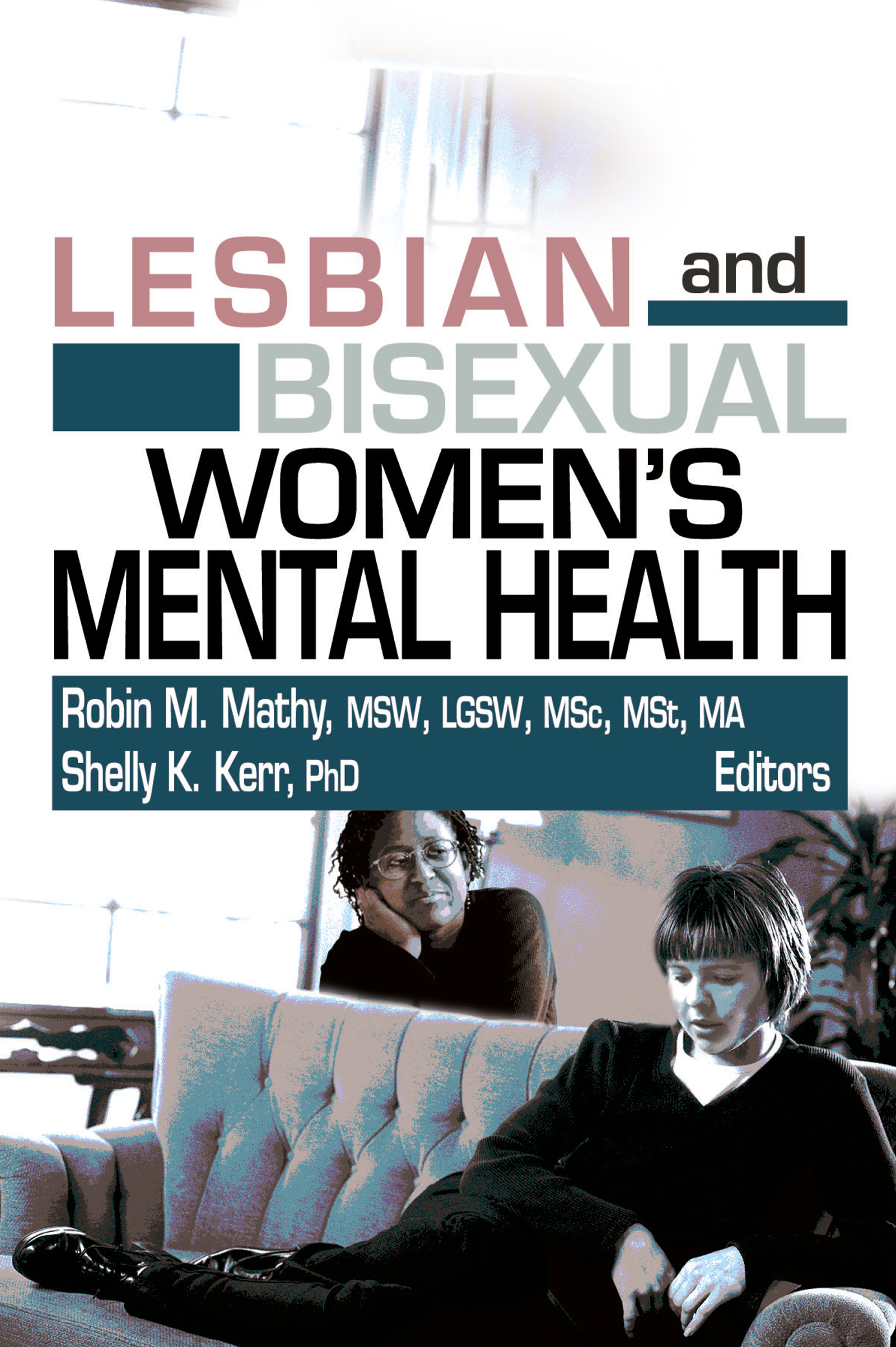 Lesbian and Bisexual Women's Mental Health (Paperback) book cover
