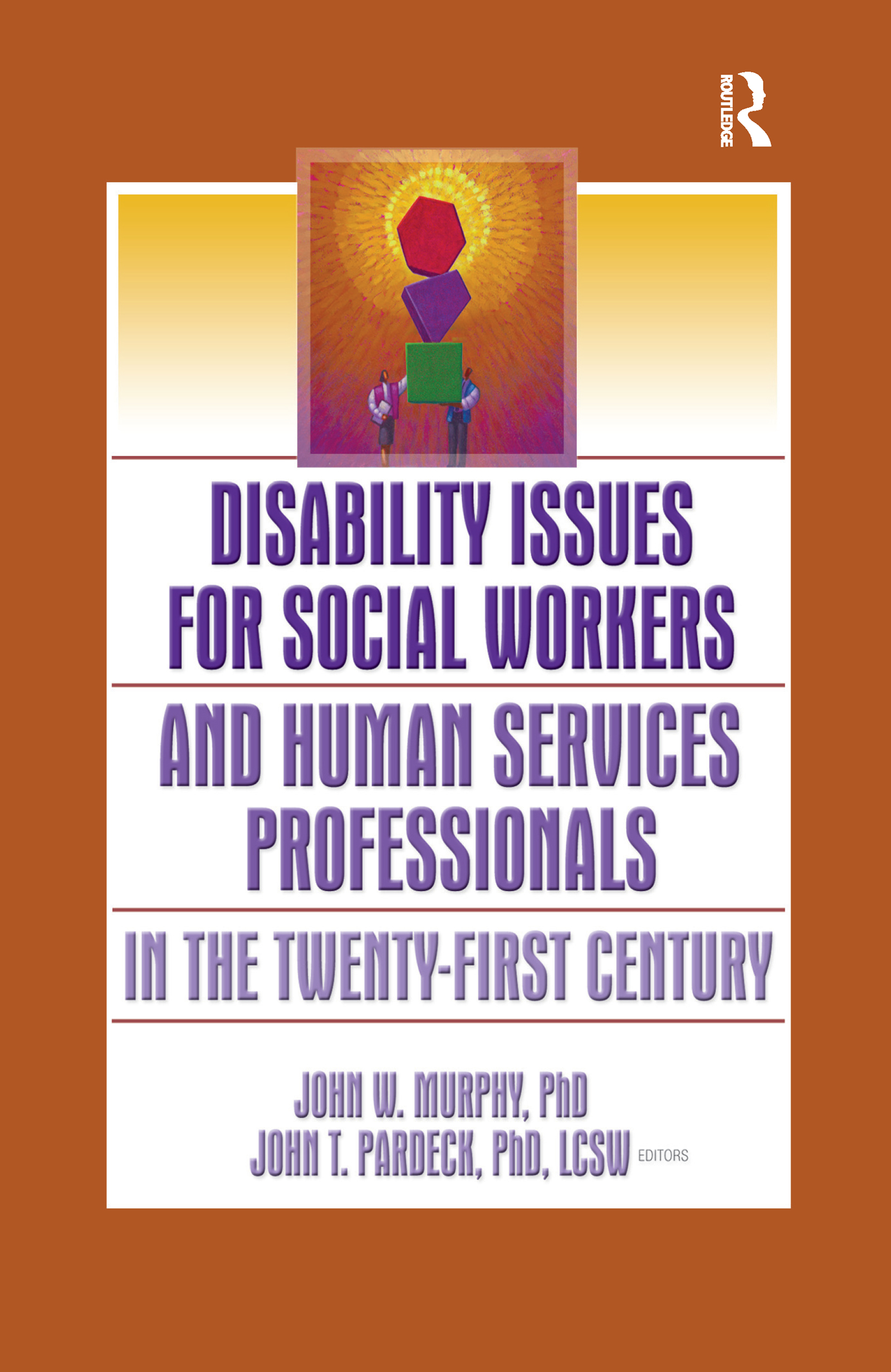 Disability Issues for Social Workers and Human Services Professionals in the Twenty-First Century (Paperback) book cover