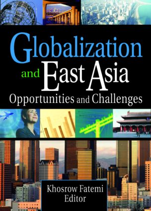 Globalization and East Asia: Opportunities and Challenges (Paperback) book cover