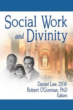 Social Work and Divinity (Paperback) book cover