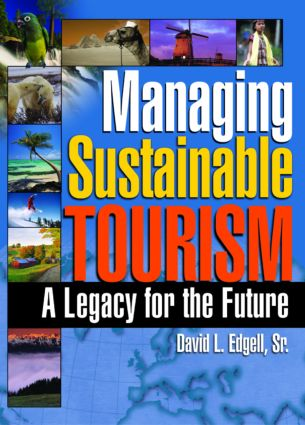 Managing Sustainable Tourism: A Legacy for the Future (e-Book) book cover