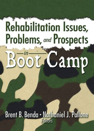 Rehabilitation Issues, Problems, and Prospects in Boot Camp