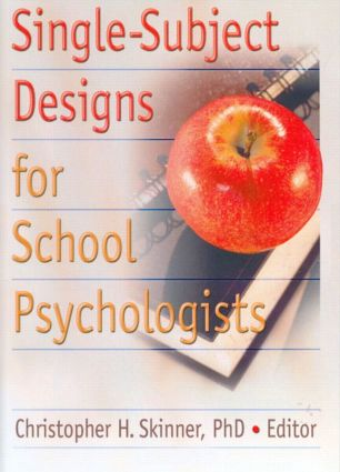 Single-Subject Designs for School Psychologists (Paperback) book cover
