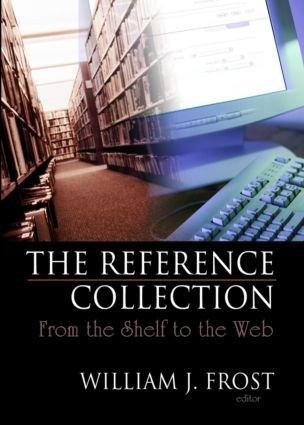 The Reference Collection: From the Shelf to the Web book cover