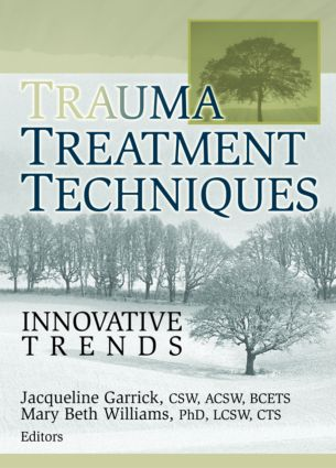 Trauma Treatment Techniques: Innovative Trends (Paperback) book cover
