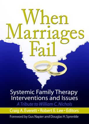 When Marriages Fail: Systemic Family Therapy Interventions and Issues (Paperback) book cover