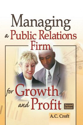 Managing a Public Relations Firm for Growth and Profit book cover