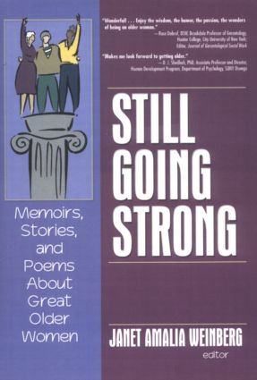 Still Going Strong: Memoirs, Stories, and Poems About Great Older Women, 1st Edition (Hardback) book cover