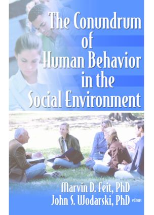 The Conundrum of Human Behavior in the Social Environment (Paperback) book cover