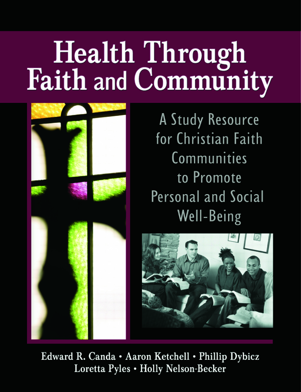 Health Through Faith and Community: A Study Resource for Christian Faith Communities to Promote Personal and Social Well-Being, 1st Edition (Paperback) book cover