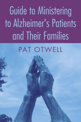 Guide to Ministering to Alzheimer's Patients and Their Families (Paperback) book cover