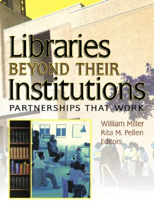 Libraries Beyond Their Institutions: Partnerships That Work book cover