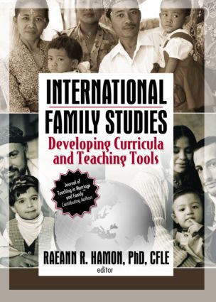 International Family Studies: Developing Curricula and Teaching Tools, 1st Edition (Paperback) book cover