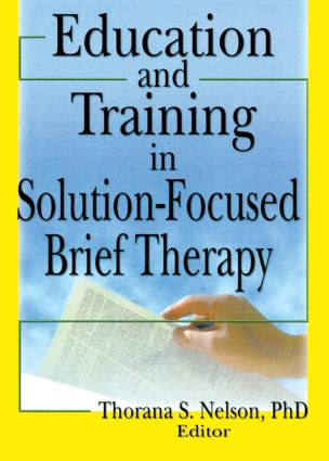 Education and Training in Solution-Focused Brief Therapy (Paperback) book cover
