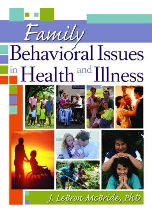 Family Behavioral Issues in Health and Illness (Paperback) book cover