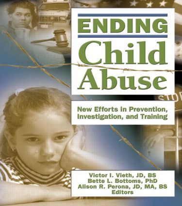 Ending Child Abuse: New Efforts in Prevention, Investigation, and Training (Paperback) book cover