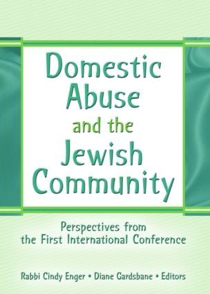 Domestic Abuse and the Jewish Community: Perspectives from the First International Conference book cover