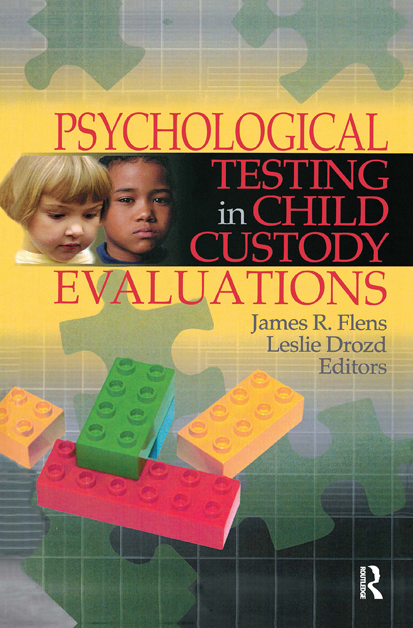Psychological Testing in Child Custody Evaluations: 1st Edition (Hardback) book cover