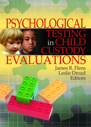 Psychological Testing in Child Custody Evaluations (Paperback) book cover