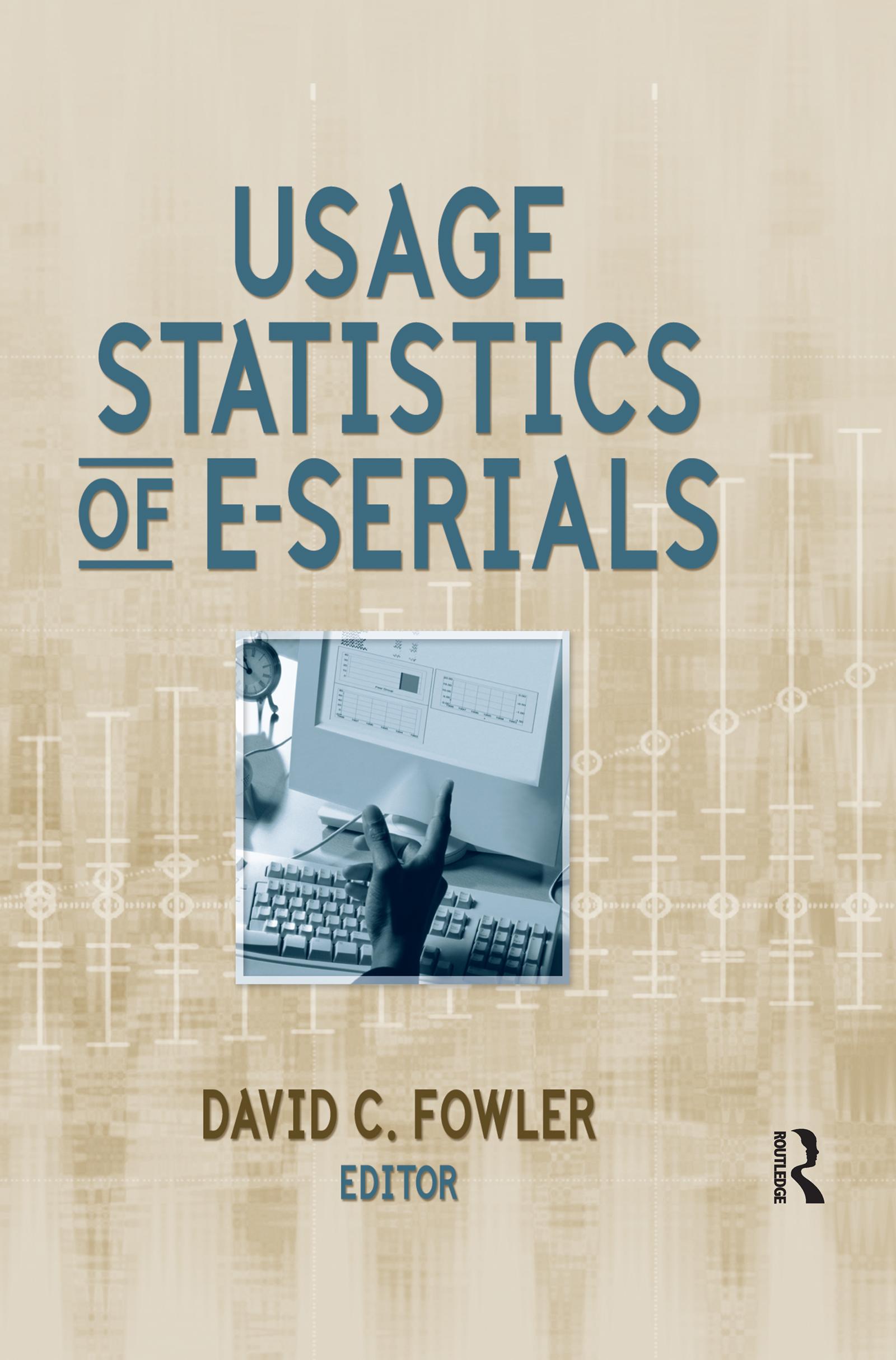 Usage Statistics of E-Serials: 1st Edition (Paperback) book cover