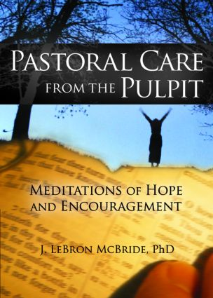 Pastoral Care from the Pulpit: Meditations of Hope and Encouragement, 1st Edition (Paperback) book cover