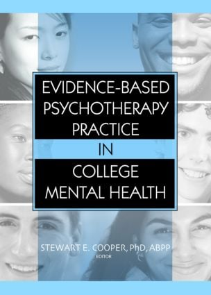 Evidence-Based Psychotherapy Practice in College Mental Health (Paperback) book cover