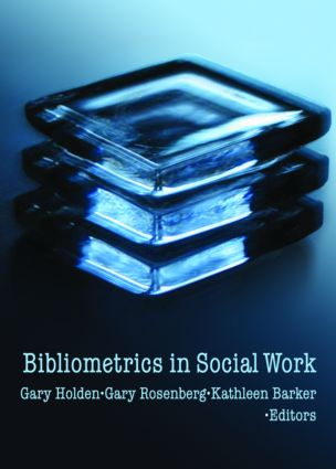 Bibliometrics in Social Work (Paperback) book cover