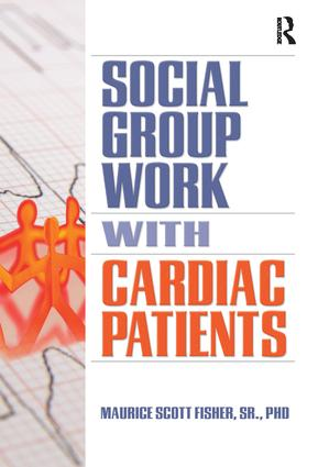 Social Group Work with Cardiac Patients: 1st Edition (Paperback) book cover