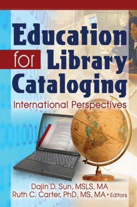 Education for Library Cataloging: International Perspectives, 1st Edition (Paperback) book cover
