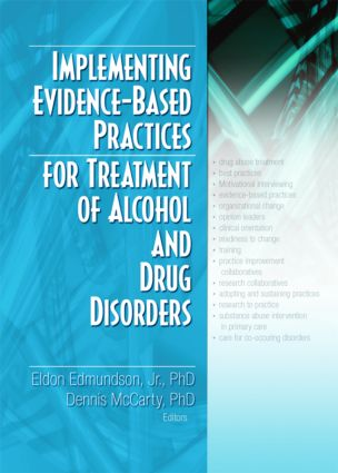 Implementing Evidence-Based Practices for Treatment of Alcohol And Drug Disorders: 1st Edition (Hardback) book cover