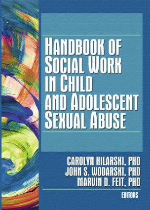 Handbook of Social Work in Child and Adolescent Sexual Abuse
