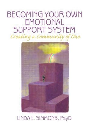 Becoming Your Own Emotional Support System: Creating a Community of One (Paperback) book cover
