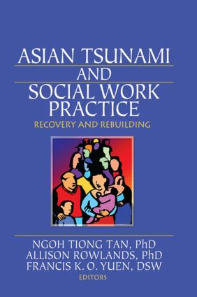 Asian Tsunami and Social Work Practice: Recovery and Rebuilding, 1st Edition (Paperback) book cover