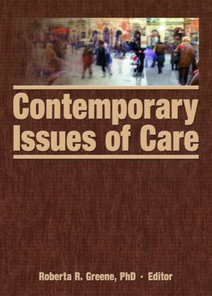 Contemporary Issues of Care: 1st Edition (Hardback) book cover