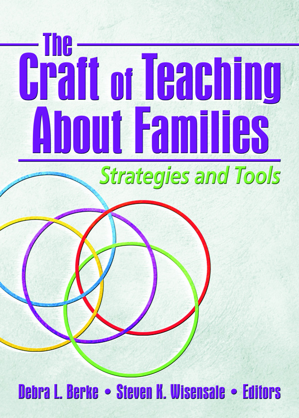 The Craft of Teaching About Families: Strategies and Tools, 1st Edition (Paperback) book cover