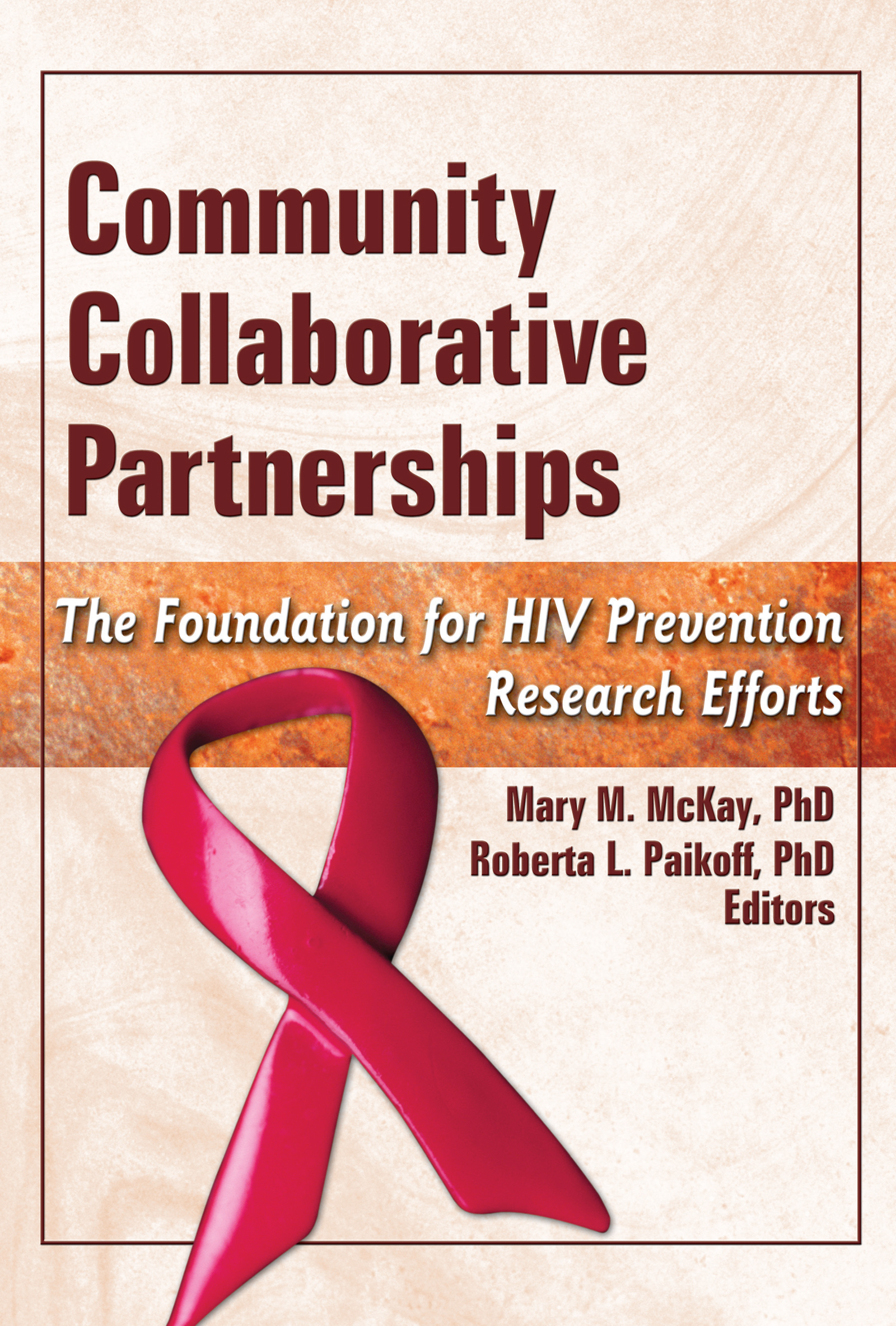 Understanding the African American Research Experience (KAARE): Implications for HIV Prevention: Dara Kerkorian, Dorian E. Traube and Mary M. McKay