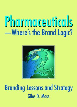 Pharmaceuticals-Where's the Brand Logic?