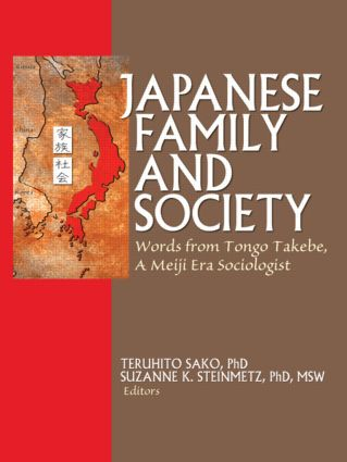 Japanese Family and Society: Words from Tongo Takebe, A Meiji Era Sociologist (e-Book) book cover