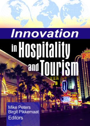 Innovation in Hospitality and Tourism: 1st Edition (Paperback) book cover