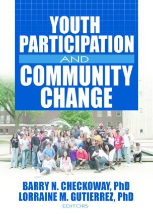Youth Participation and Community Change: 1st Edition (Paperback) book cover