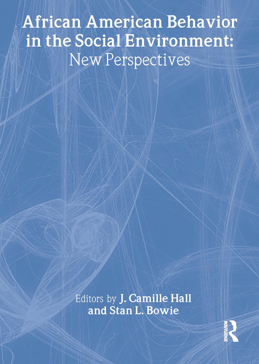 African American Behavior in the Social Environment: New Perspectives, 1st Edition (Paperback) book cover