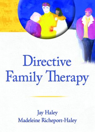 Directive Family Therapy: 1st Edition (Paperback) book cover