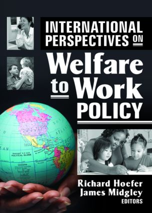 International Perspectives on Welfare to Work Policy (Paperback) book cover