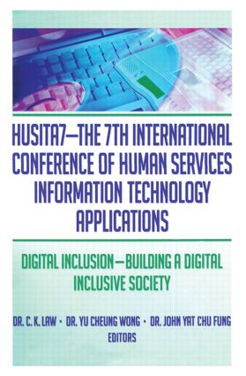 HUSITA7-The 7th International Conference of Human Services Information Technology Applications: Digital Inclusion—Building A Digital Inclusive Society, 1st Edition (Paperback) book cover
