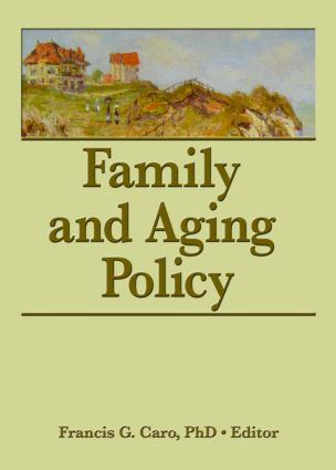 Family and Aging Policy: 1st Edition (Paperback) book cover