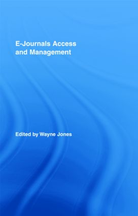 E-Journals Access and Management (Hardback) book cover