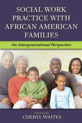 Social Work Practice with African American Families: An Intergenerational Perspective, 1st Edition (Paperback) book cover