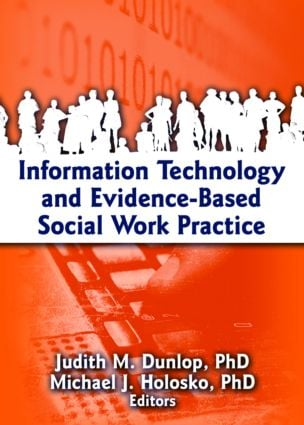Information Technology and Evidence-Based Social Work Practice (Paperback) book cover