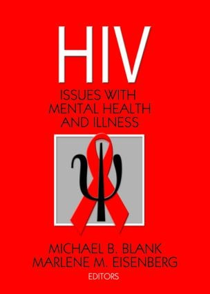 Hiv: Issues with Mental Health and Illness, 1st Edition (Paperback) book cover