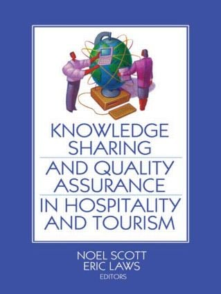 Knowledge Sharing and Quality Assurance in Hospitality and Tourism: 1st Edition (Paperback) book cover